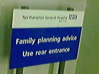 Family planning advice use rear entrance