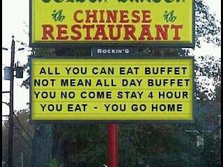 all you can eat buffet not mean all day buffet you no come stay 4 hour you eat - you go home